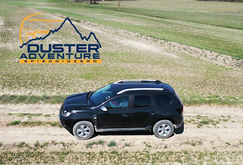 Duster Adventure: Episodio zero – terre del Monferrato – 5-6 giugno 2021